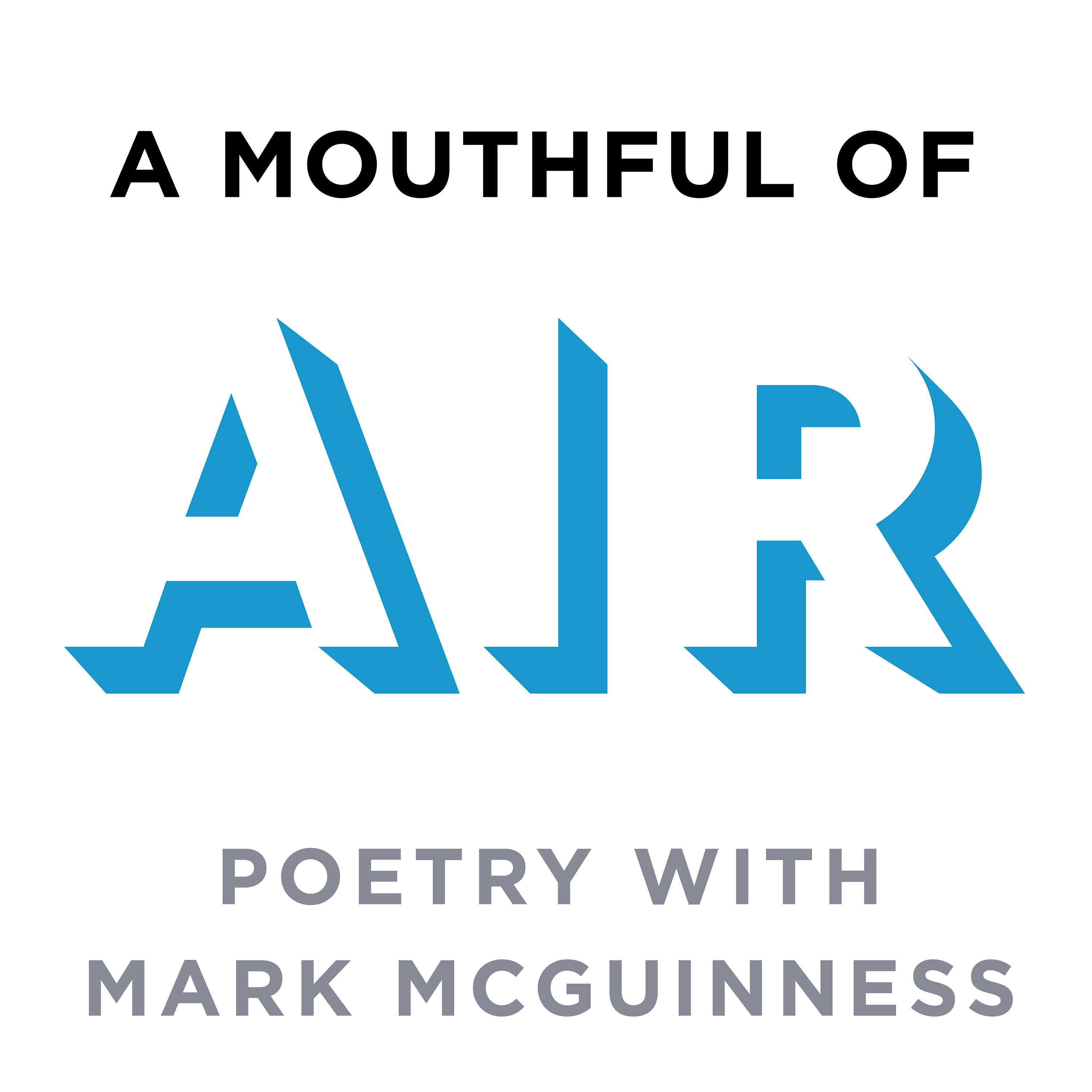 A Mouthful of Air: Poetry with Mark McGuinness